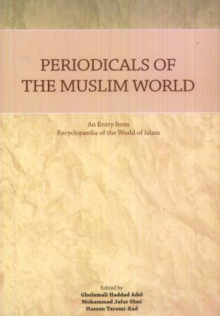 PERIODICALS OF THE MUSLIM WORLD